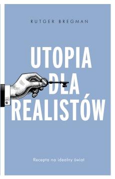 Okładka książki Utopia dla realistów