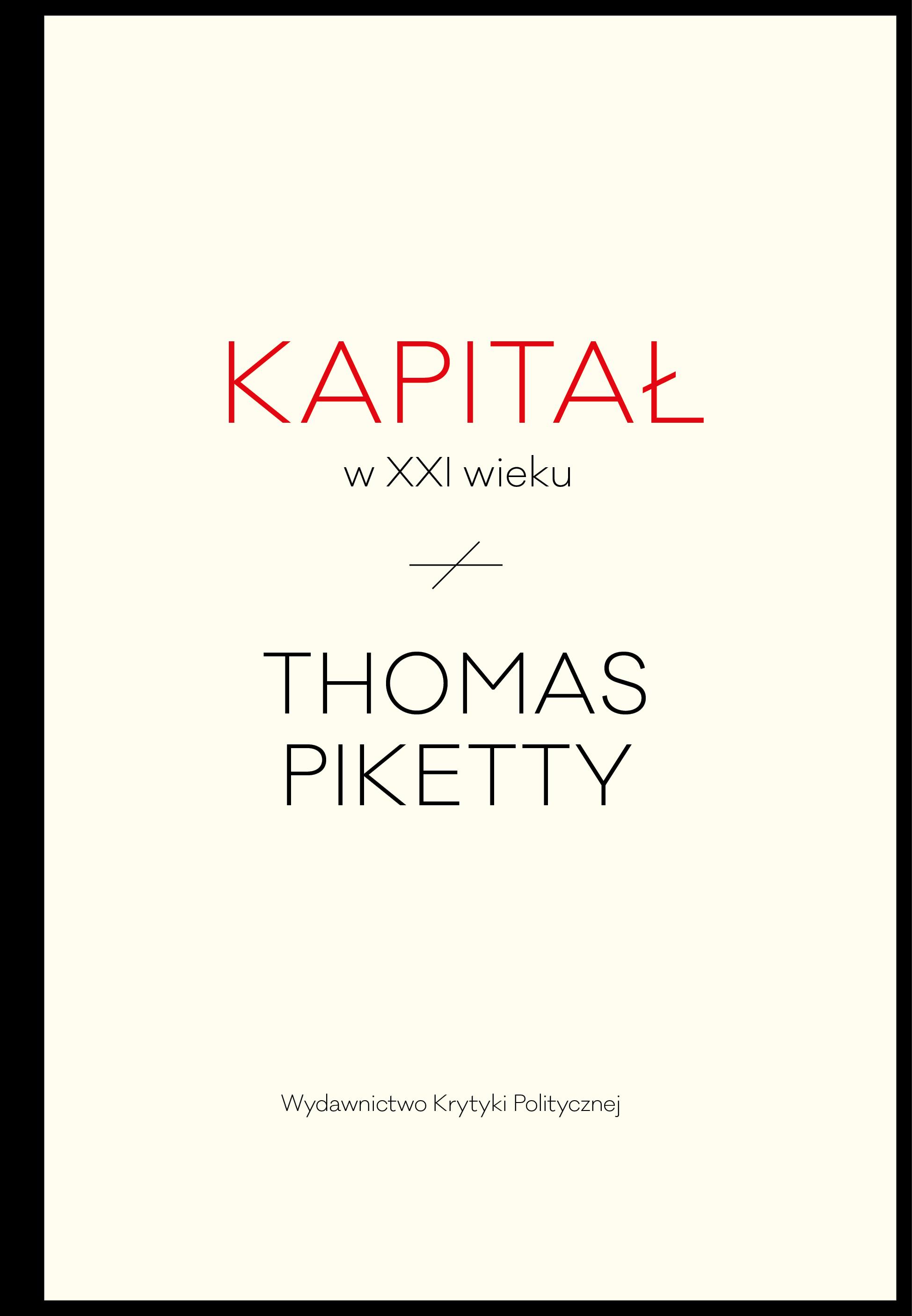 Thomas Piketty: Kapitał w XXI wieku