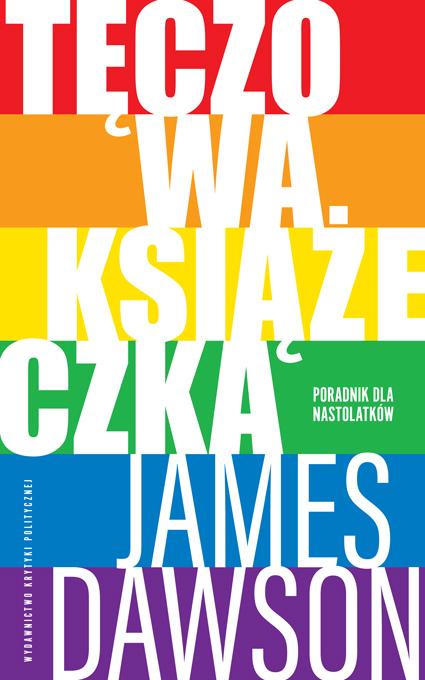 Juno Dawson: Tęczowa książeczka.