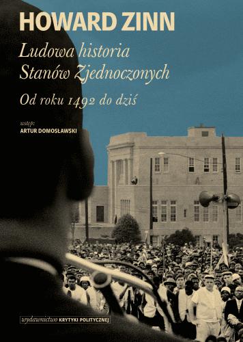 Howard Zinn: Ludowa historia Stanów Zjednoczonych