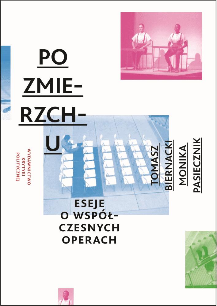 Monika Pasiecznik, Tomasz Biernacki: Opera 2.1