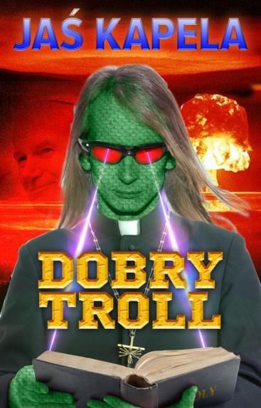 Dobry troll Jaś Kapela