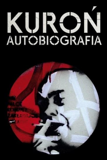 Jacek Kuroń: Kuroń. Autobiografia