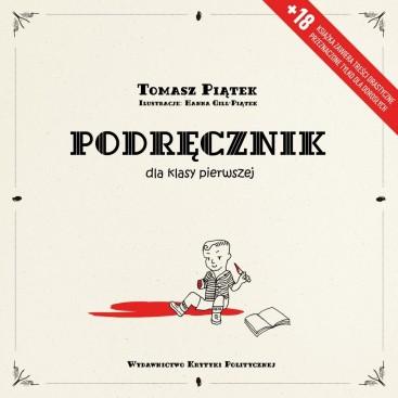Tomasz Piątek: Podręcznik dla klasy pierwszej