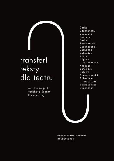 TRANSFER! TEKSTY DLA TEATRU. ANTOLOGIA