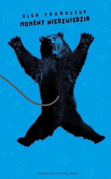 Moment niedźwiedzia Olga Tokarczuk
