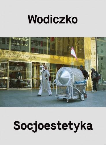 Wodiczko. Socjoestetyka, Krzysztof Wodiczko, Adam Ostolski