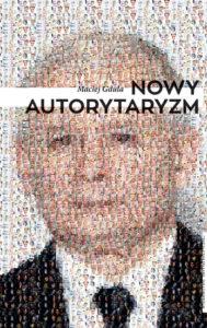 Gdula-Nowy-autorytaryzm (1)