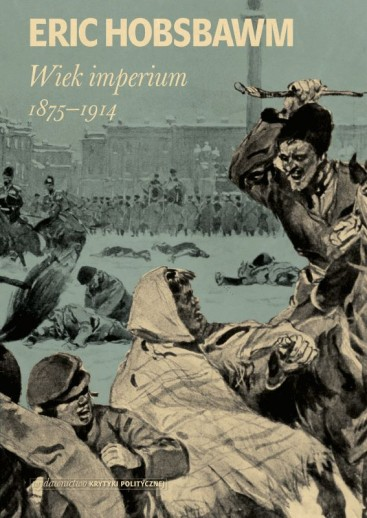 Eric Hobsbawm: Wiek imperium: 1875-1914