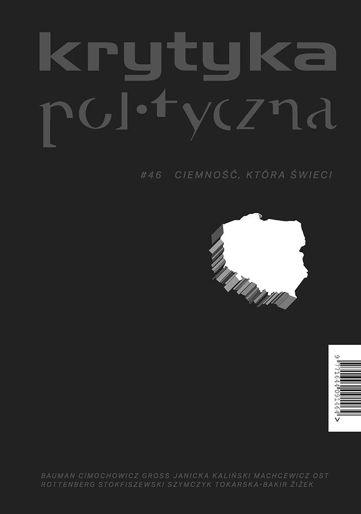 Krytyka Polityczna nr 46: Ciemność, która świeci