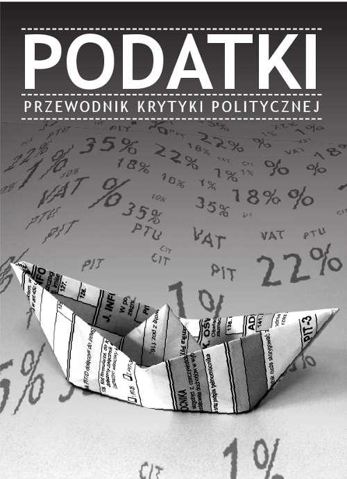 Podatki. Przewodnik Krytyki Politycznej