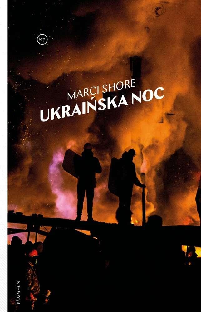 Marci Shore: Ukraińska noc