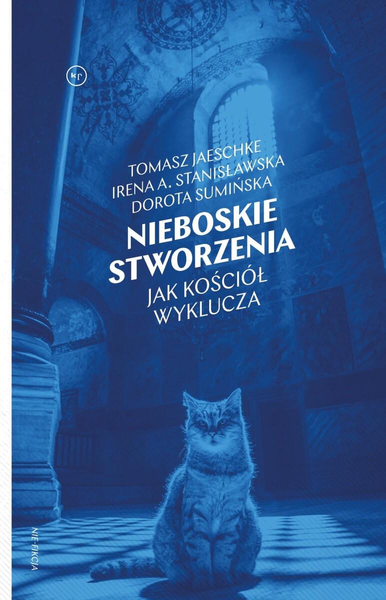 Sumińska, Stanisławska, Jaeschke: Nieboskie stworzenia