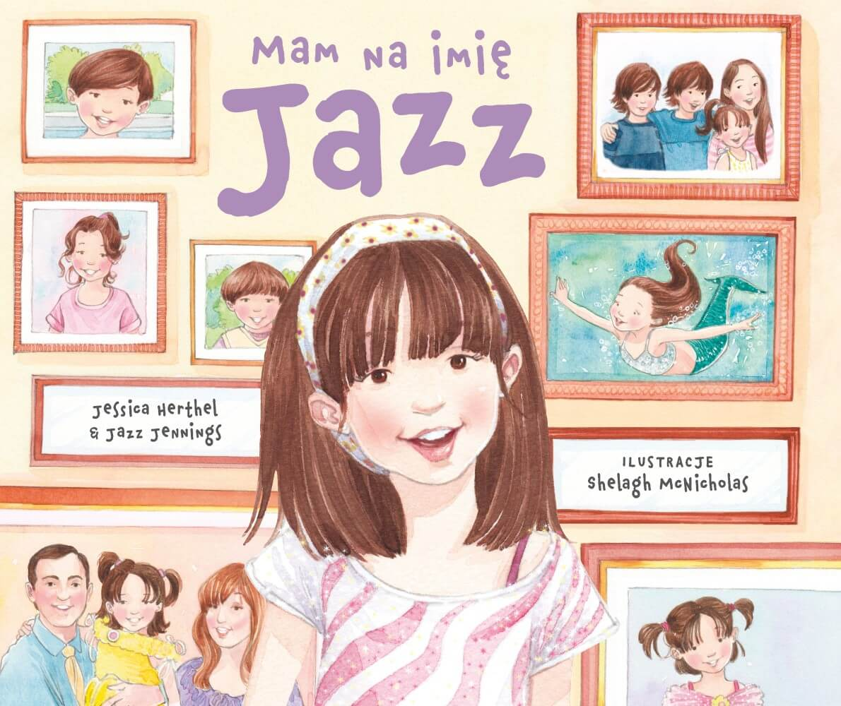 Jazz Jennings, Jessica Herthel: Mam na imię Jazz