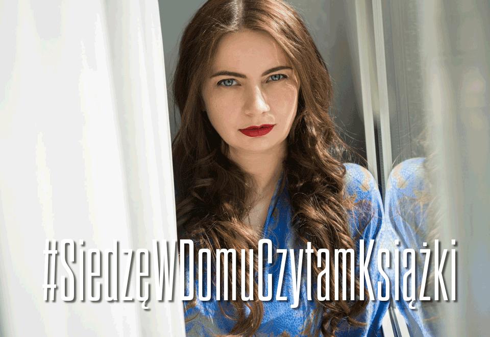 Joanna Jędrusik #SiedzęWDomuCzytamKsiążki
