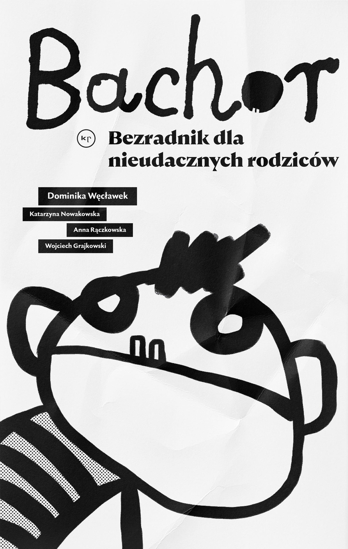 Dominika Węcławek: Bachor