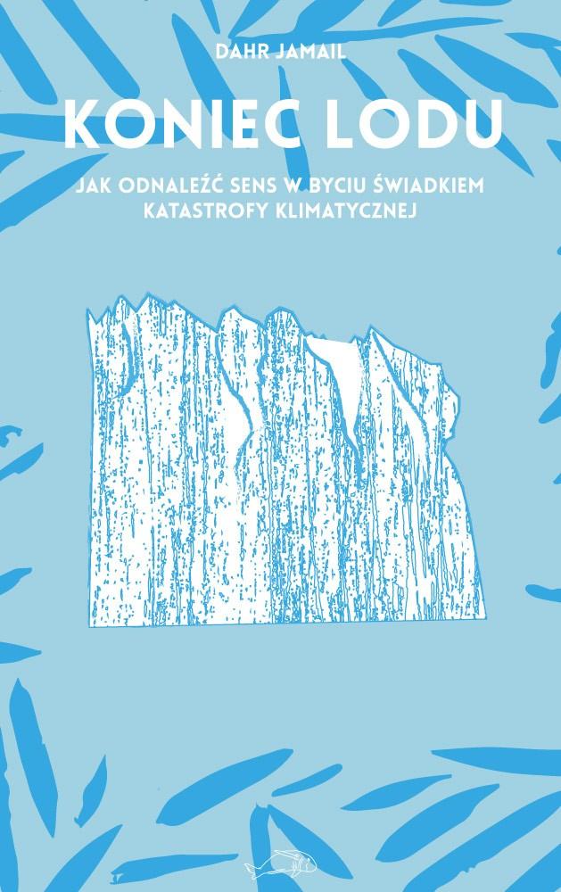 Dahr Jamail: Koniec lodu