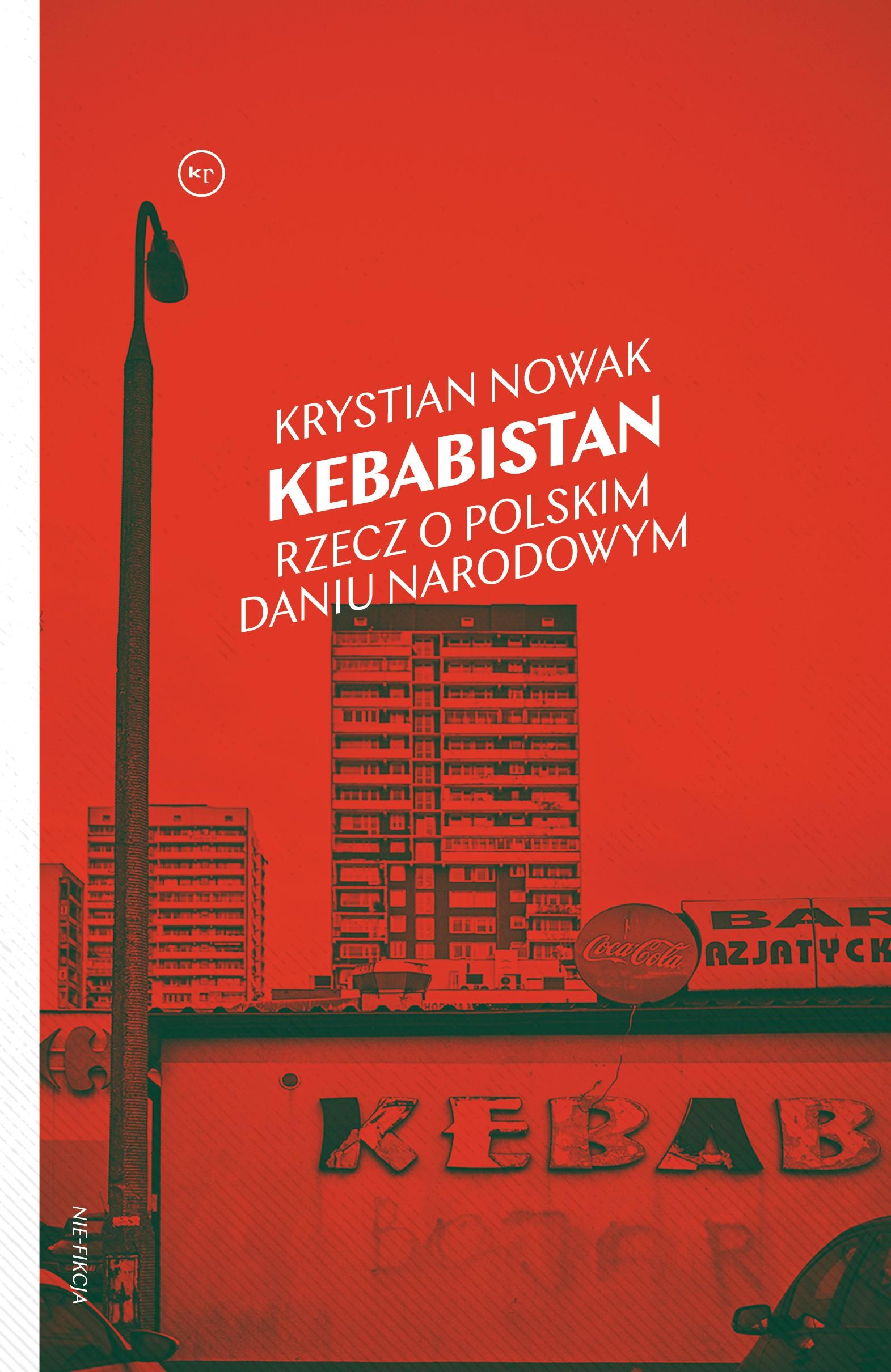 Krystian Nowak: Kebabistan