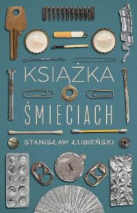 Książka o śmieciach Łubieński fragment