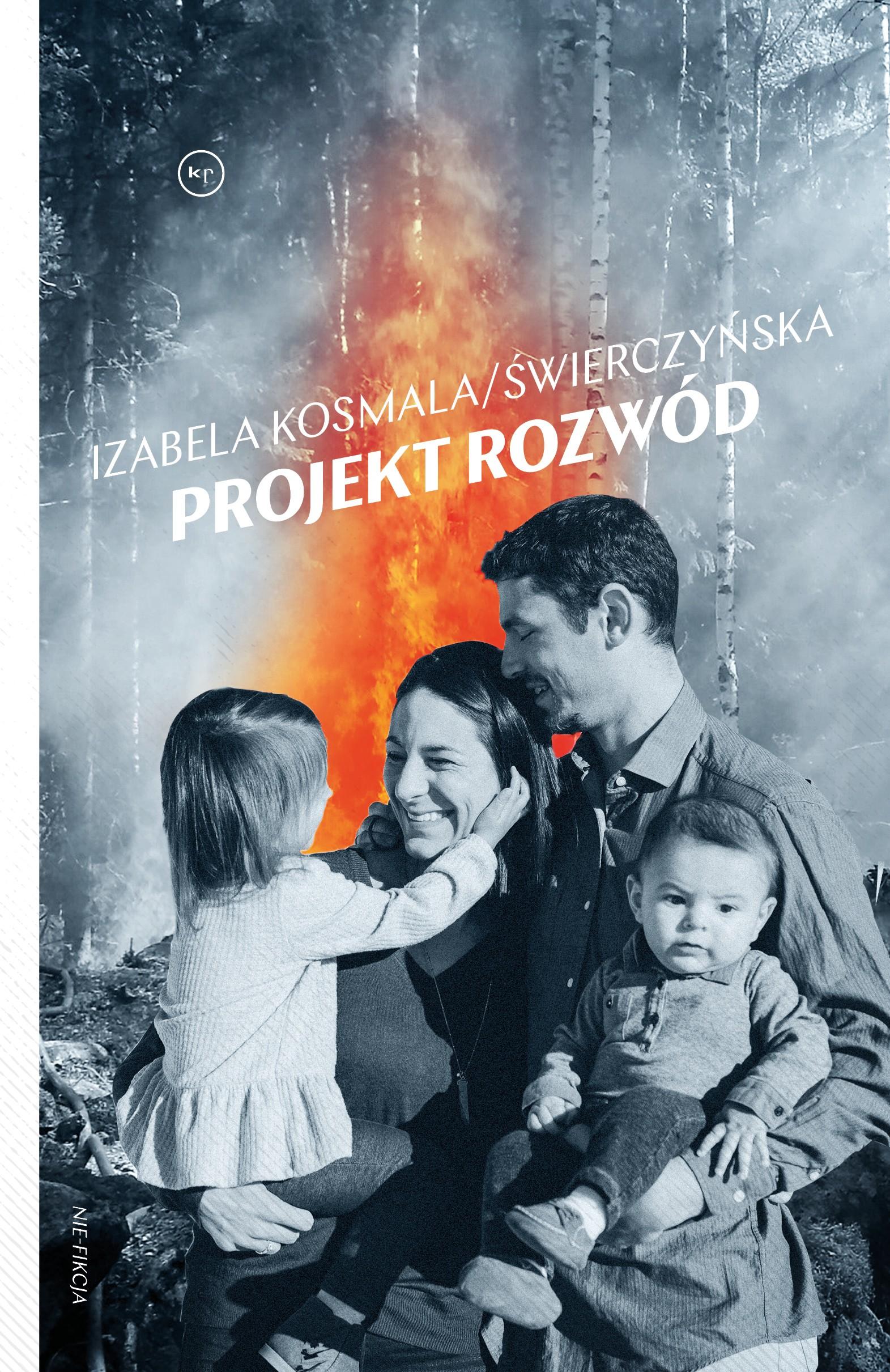Izabela Kosmala/Świerczyńska: Projekt rozwód
