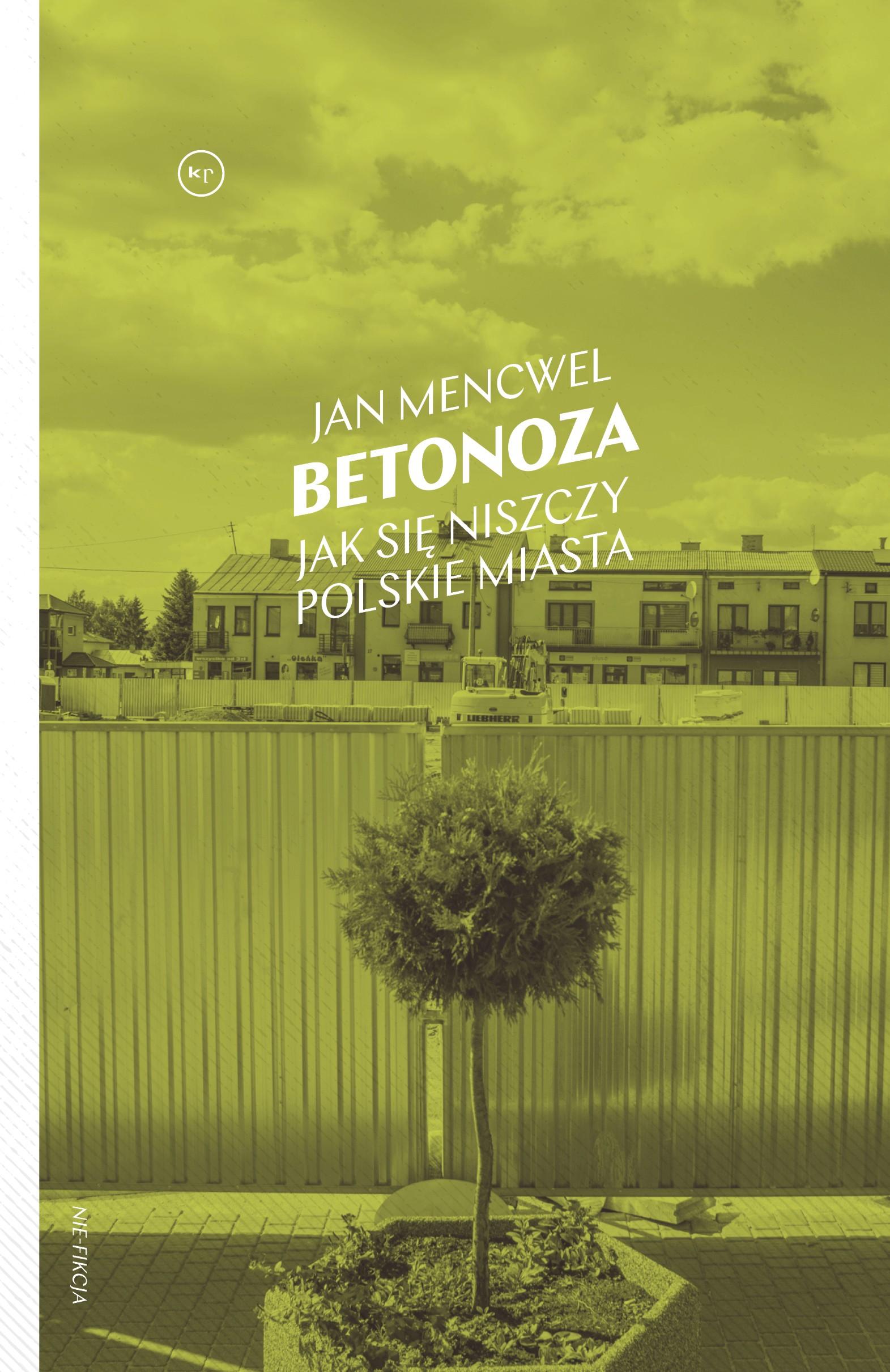 Jan Mencwel: Betonoza