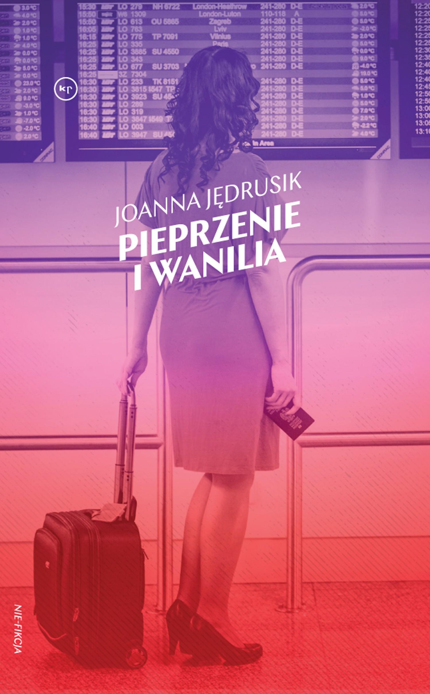 Joanna Jędrusik: Pieprzenie i wanilia