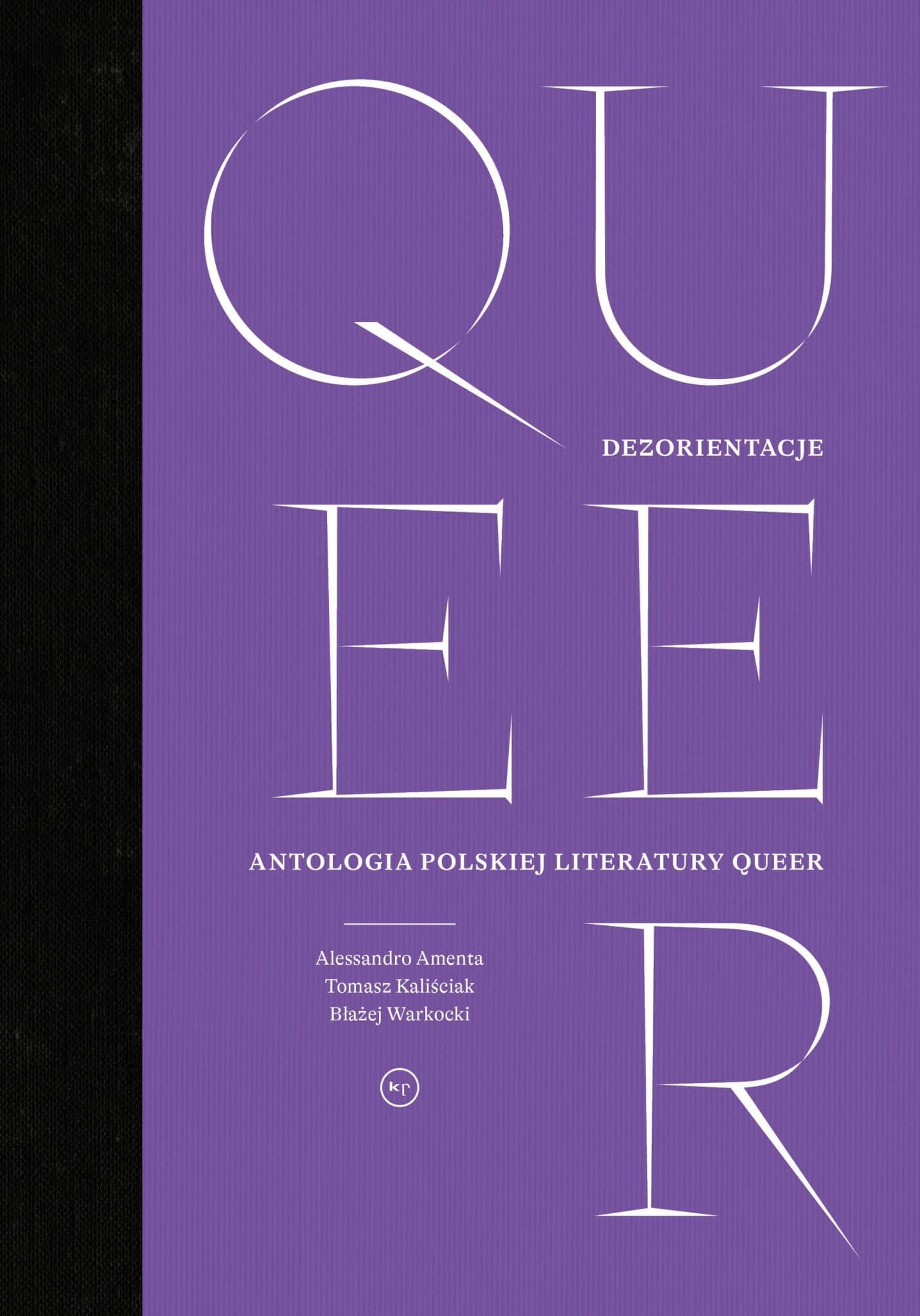 Oprac. zbiorowe: Dezorientacje. Antologia polskiej literatury queer
