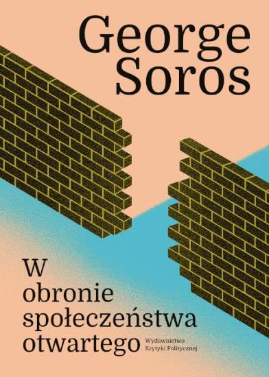 George Soros: W obronie społeczeństwa otwartego