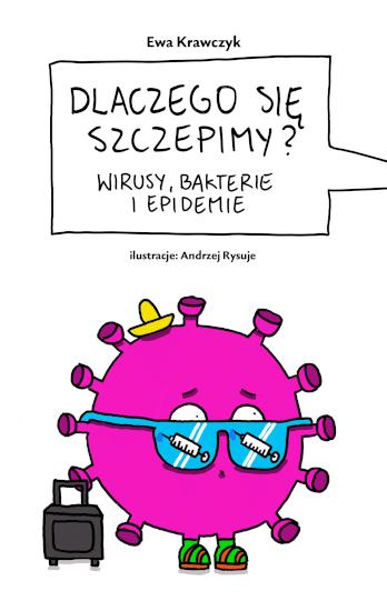 Ewa Krawczyk: Dlaczego się szczepimy?