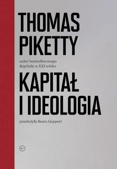 Thomas Piketty: Kapitał i ideologia